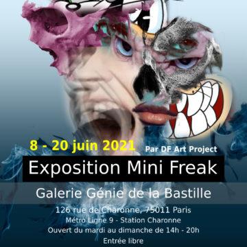 Exposition Mini Freak 2021 - Galerie Génie de la Bastille